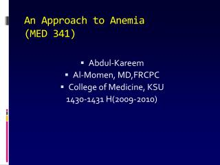 An Approach to Anemia MED 341