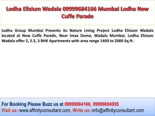 Lodha New Cuffe Parade 09999684955 Lodha Wadala Mumbai