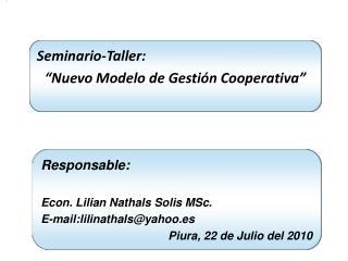 Seminario-Taller:   Nuevo Modelo de Gesti n Cooperativa