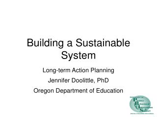Building a Sustainable System