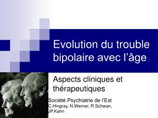 Evolution du trouble bipolaire avec l  ge
