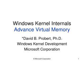 Windows Kernel Internals Advance Virtual Memory