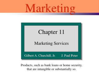 Gilbert A. Churchill, Jr.       J. Paul Peter