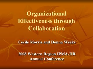 Cecile Morris and Donna Weeks  2008 Western Region IPMA-HR Annual Conference