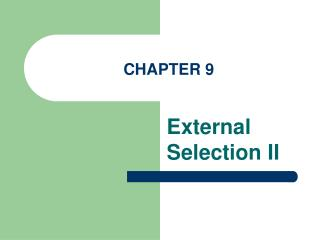 External Selection II
