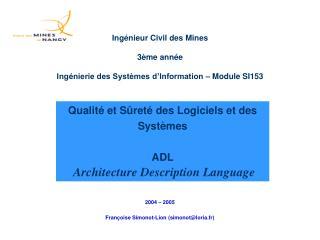 Qualit  et S ret  des Logiciels et des Syst mes  ADL  Architecture Description Language