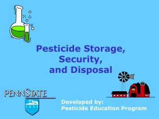 Pesticide Storage,  Security, and Disposal