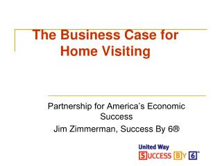 The Business Case for Home Visiting