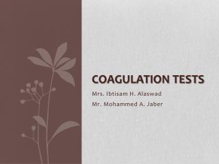 COAGULATION TESTS