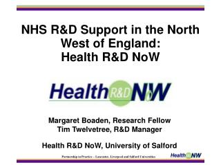 NHS RD Support in the North West of England: Health RD NoW