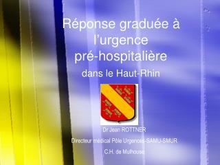 R ponse gradu e   l urgence  pr -hospitali re