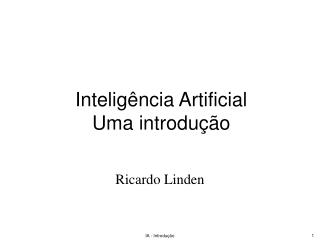 Intelig ncia Artificial  Uma introdu  o