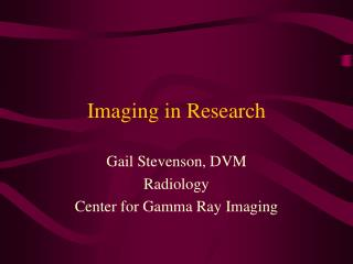 Imaging in Research