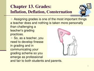 Chapter 13. Grades: Inflation, Deflation, Consternation