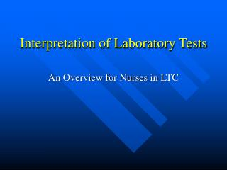 Interpretation of Laboratory Tests