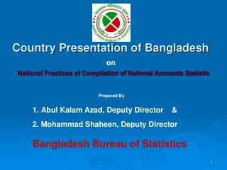 Country Presentation of Bangladesh