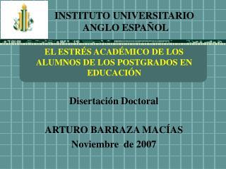 EL ESTR S ACAD MICO DE LOS ALUMNOS DE LOS POSTGRADOS EN EDUCACI N