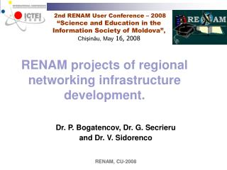 RENAM projects of regional networking infrastructure development.