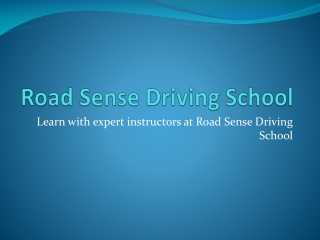 Road Sense Driving School - truck licence
