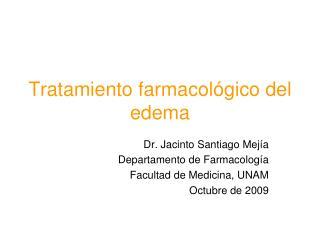 Tratamiento farmacol gico del edema