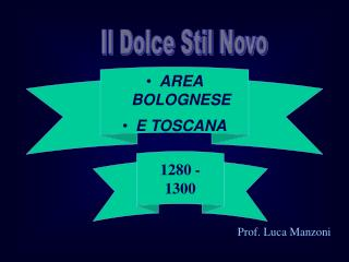 AREA BOLOGNESE E TOSCANA