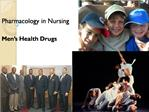 Pharmacology in Nursing  Men s Health Drugs
