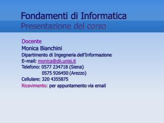 Fondamenti di Informatica Presentazione del corso