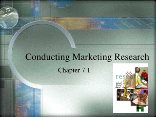 Conducting Marketing Research