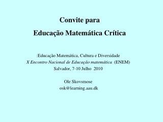 Convite para Educa  o Matem tica Cr tica