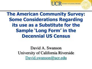 David A. Swanson University of California Riverside David.swansonucr