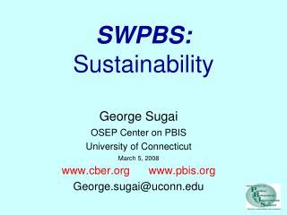 SWPBS: Sustainability