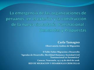 La emergencia de las organizaciones de peruanos  en el exterior y la construcci n de la nueva ciudadan a transnacional :
