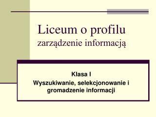 Liceum o profilu zarzadzenie informacja