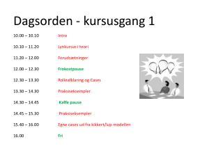 Dagsorden - kursusgang 1