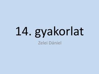 14. gyakorlat