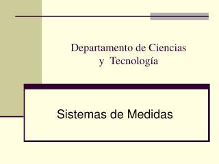 Departamento de Ciencias  y  Tecnolog a