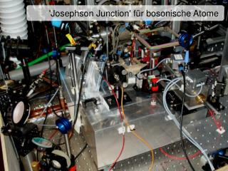 Josephson Junction f r bosonische Atome