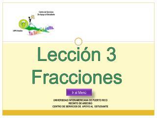 Lecci n 3 Fracciones