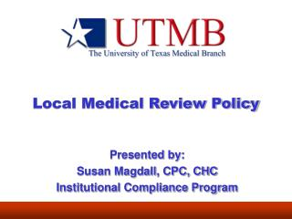 Local Medical Review Policy
