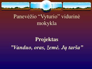 Paneve io  Vyturio  vidurine mokykla