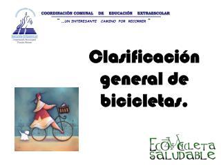 Clasificaci n general de bicicletas.