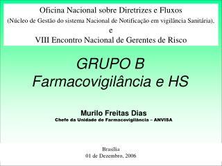 GRUPO B Farmacovigil ncia e HS