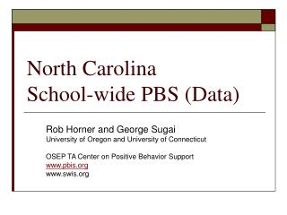 North Carolina  School-wide PBS Data