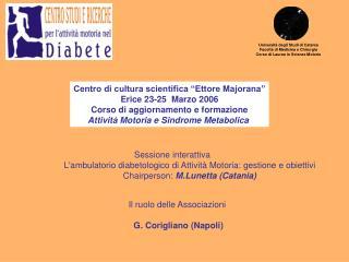 Universit  degli Studi di Catania Facolt  di Medicina e Chirurgia Corso di Laurea in Scienze Motorie