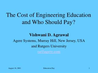 The Cost of Engineering Education and Who Should Pay