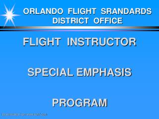 ORLANDO  FLIGHT  SRANDARDS DISTRICT  OFFICE