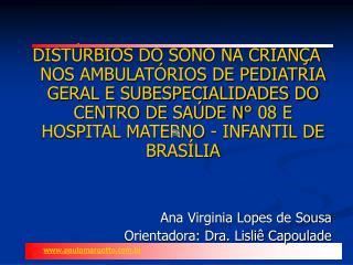 DIST RBIOS DO SONO NA CRIAN A NOS AMBULAT RIOS DE PEDIATRIA GERAL E SUBESPECIALIDADES DO CENTRO DE SA DE N  08 E HOSPITA