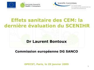 Effets sanitaire des CEM: la derni re  valuation du SCENIHR