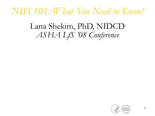 NIH 101: What You Need to Know