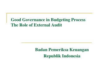 Good Governance in Budgeting Process The Role of External Audit